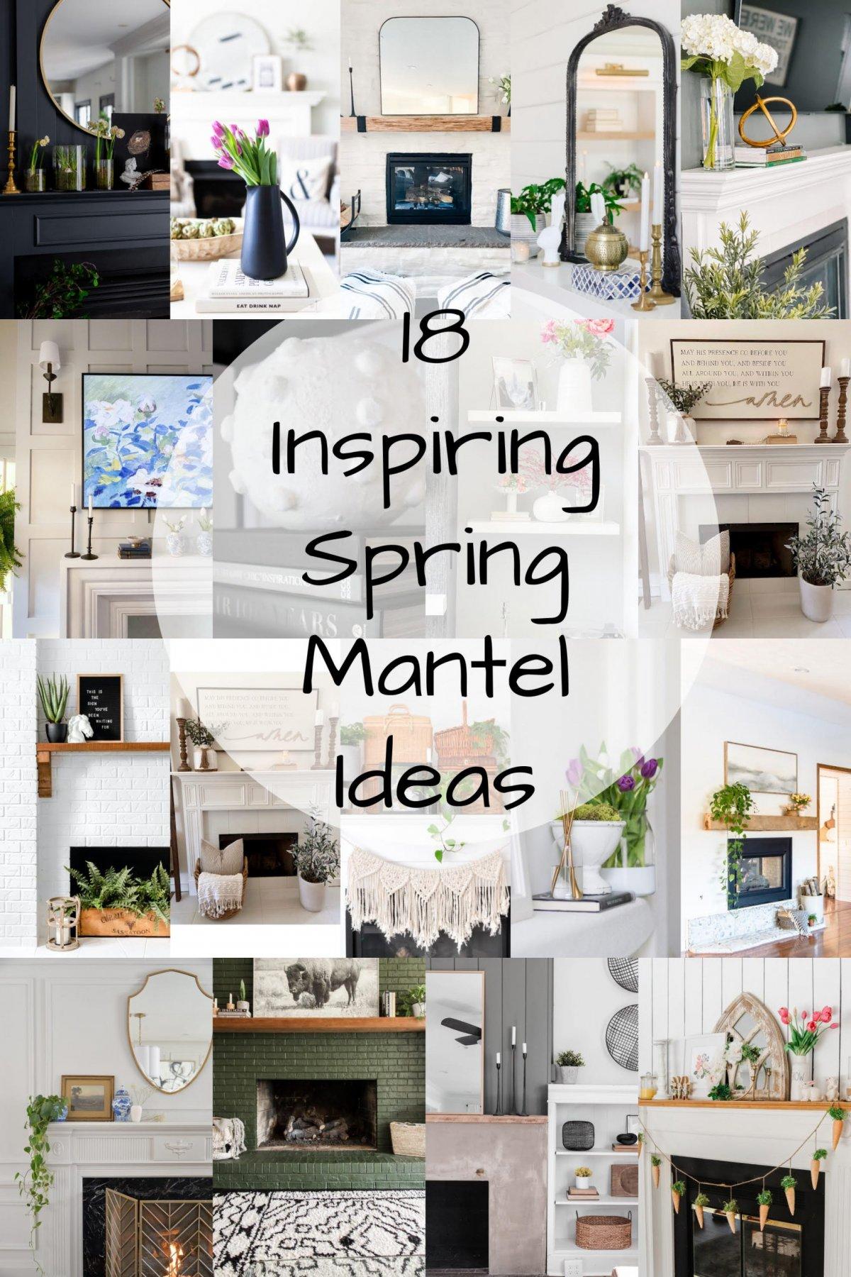 18 Gorgeous Spring Mantel Ideas!