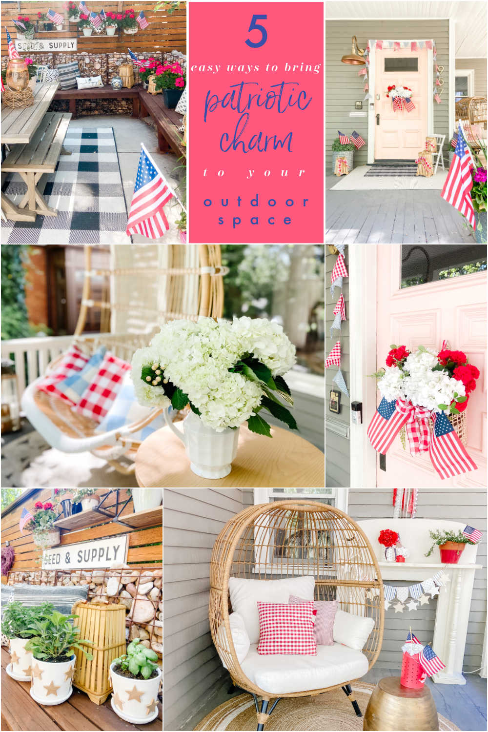 Easy Ways to Add Patriotic Charm to Your Outdoor Spaces. Here are FIVE easy ways to add red white + blue summer charm to your porch or patio!
