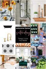 Welcome Home Saturday with The Farmhouse Life
