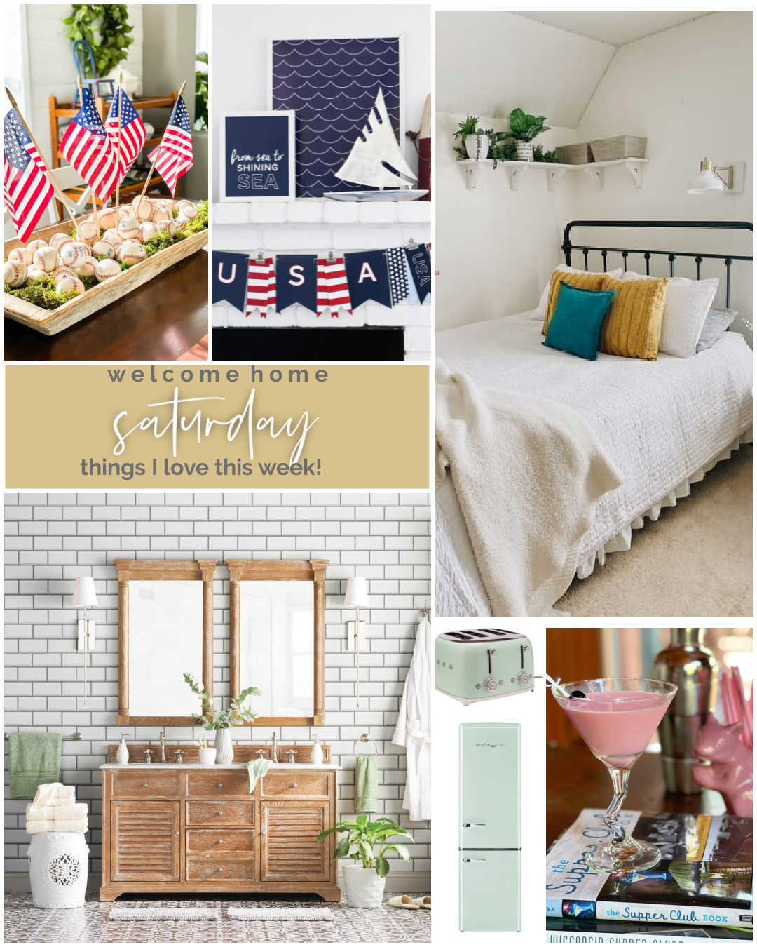 Welcome Home Saturday - Things I Love for July!  DIY projects, home projects and things I love to share for summer!