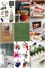 Welcome Home Saturday — Early Holiday Ideas!